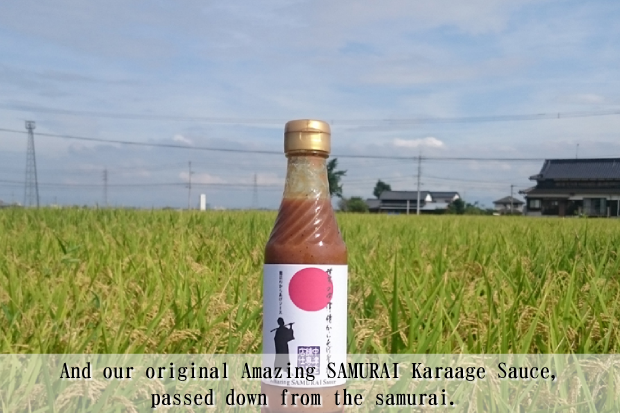 And our original Amazing SAMURAI Karaage Sauce, passed down from the samurai.